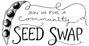 Monthly Community Seed Swap @ Shell's Feed & Garden Supply, Inc.