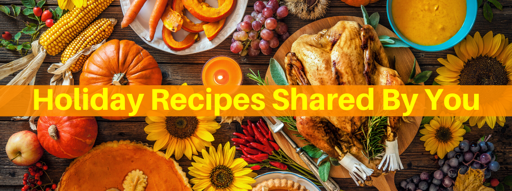 Holiday Recipes Shared By You