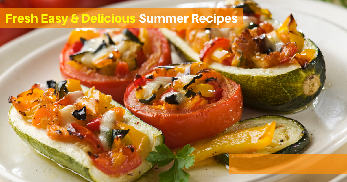 Fresh Easy & Delicious Summer Recipes
