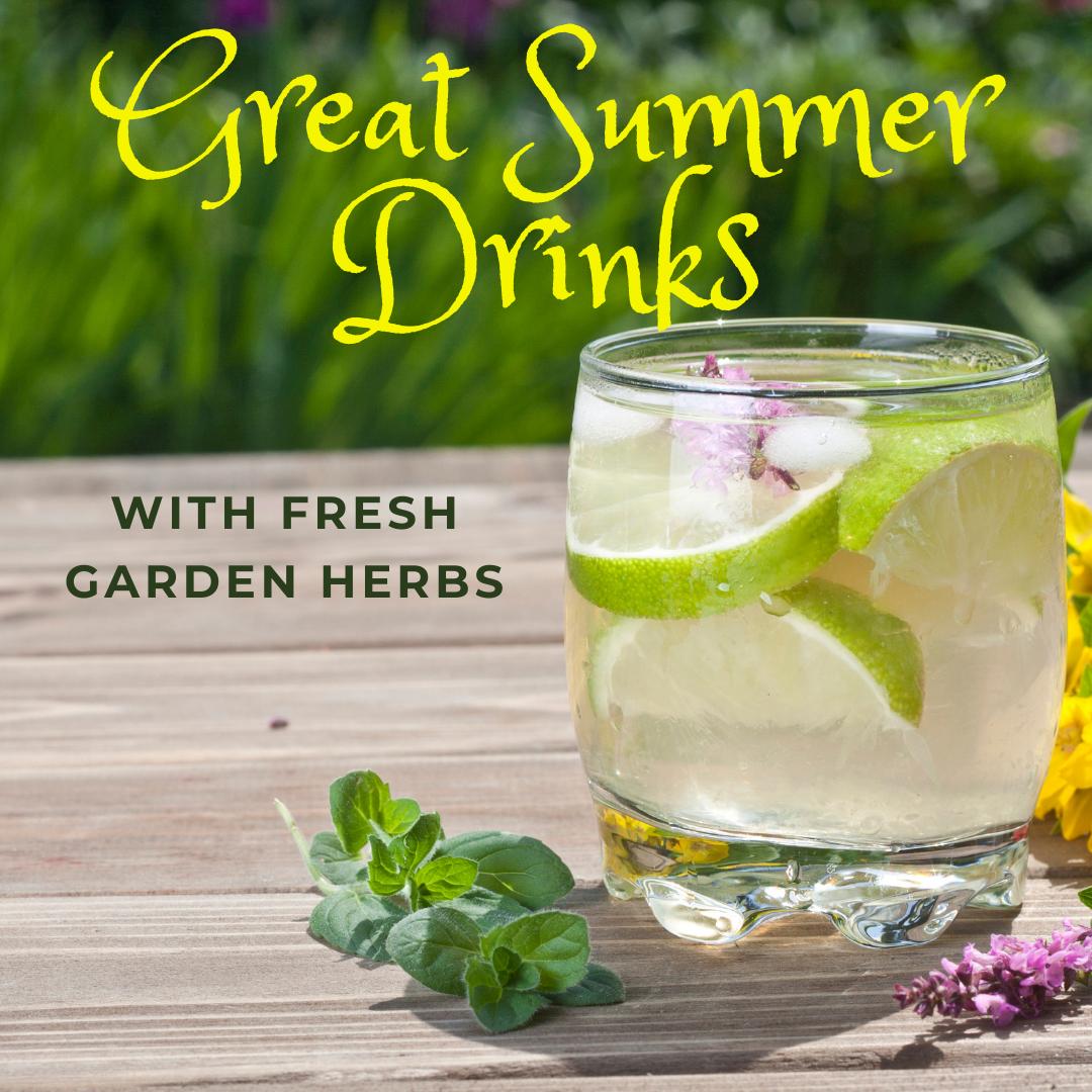 Great Summer Drinks with Fresh Garden Herbs